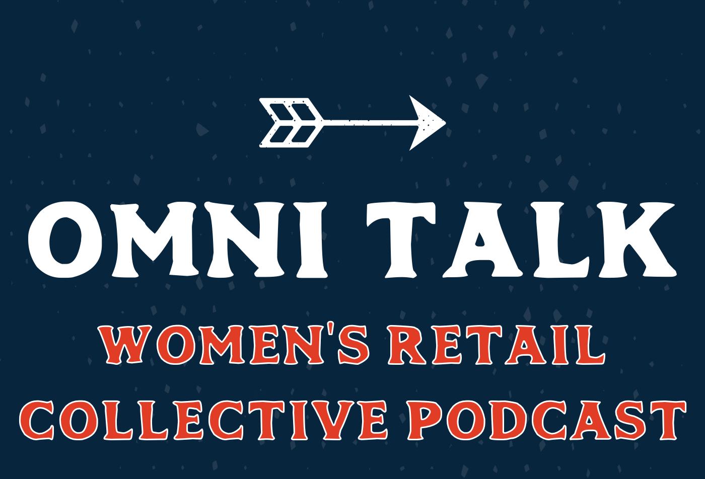 Women's Retail Collective Podcast | WeinPlus CEO & Founder Rachel Elias Wein